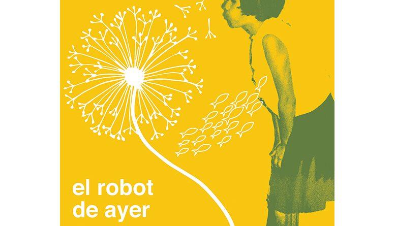 Llega lo nuevo de .documento, «El robot de ayer» producido por Iñaki Vázquez de Fobia